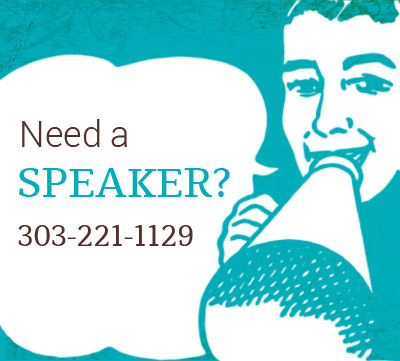 Need a speaker? 303-221-1129
